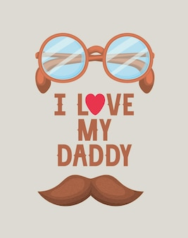 Fathers day greeting with lettering and eyeglasses. i love mu daddy