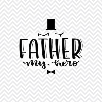 Fathers national day lettering. gentelmen