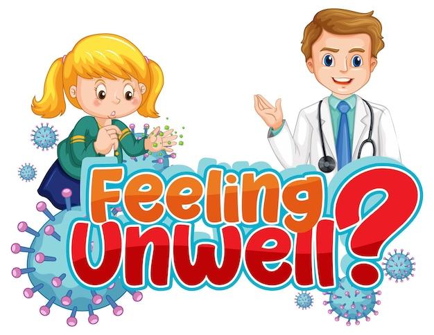 Дизайн шрифта feeling unwell с врачом на белом