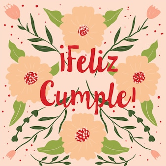Feliz cumple greeting card. happy birthday in spanish