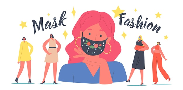 마스크 패션을 선보이는 여성 캐릭터. 코로나바이러스 발병 기간 동안 트렌디한 의상을 입은 여성. 자수가 있는 보호용 세련된 안면 마스크를 착용한 모델. 만화 사람들 벡터 일러스트 레이 션