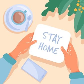 家に滞在のメッセージとメモを保持している女性の手。鉢植えの植物、一杯のコーヒー、携帯電話のテーブルトップビュー。フラット漫画イラスト