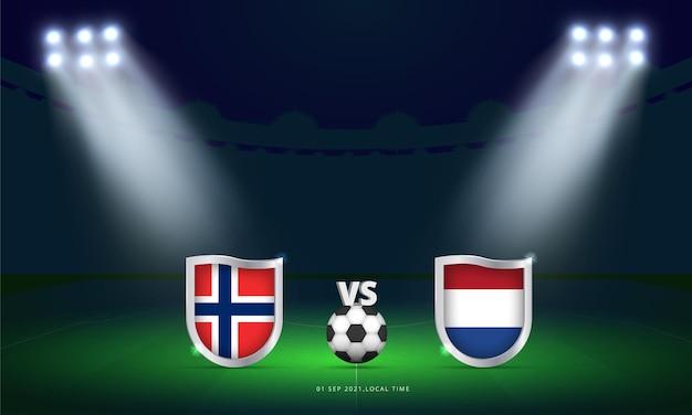 Fifa 월드컵 2022 노르웨이 vs 네덜란드 예선 축구 경기 스코어 보드 방송