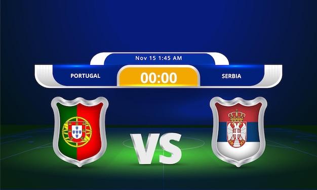 Fifa world cup 2022 portugal vs serbia football match scoreboard broadcast