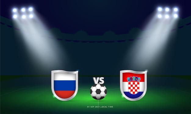 Fifa world cup 2022 russia vs croatia qualifiers football match scoreboard broadcast Premium Vector