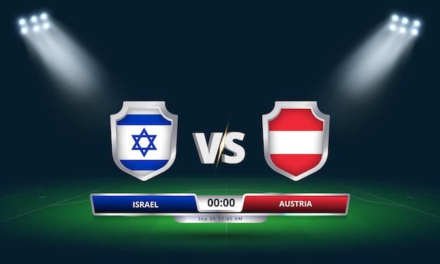 Fifa world cup qualifier 2022 israel vs austria football match