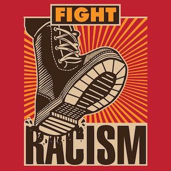 Fight racism propaganda boot