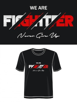 Fighter typography design t-shirt