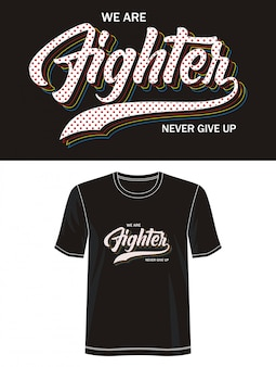 Fighter typography for print t shir