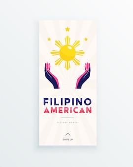 필리핀 계 미국인이 세계 문화에 기여한 상징으로 태양과 별이 비추는 손으로 필리핀 계 미국인 역사의 달 소셜 미디어 스토리 템플릿.