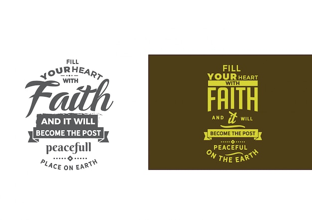 Fill your heart with faith phrase