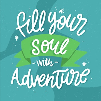 Fill your soul lettering