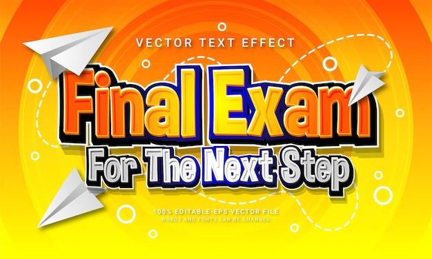 次のステップの編集可能なテキストスタイル効果をテーマにした教育学校の最終試験