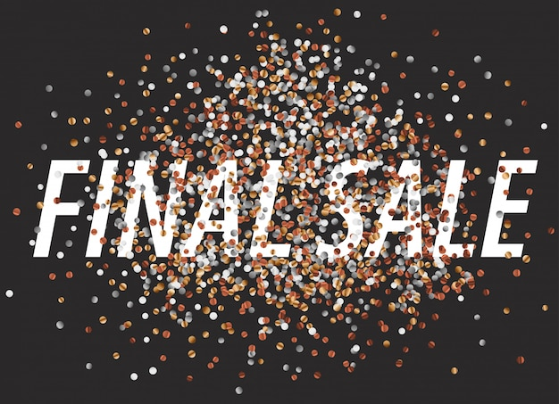 Final sale banner with confetti. vector illustration