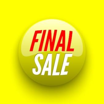 最終的な販売の黄色のバナー。光沢のあるボタン。
