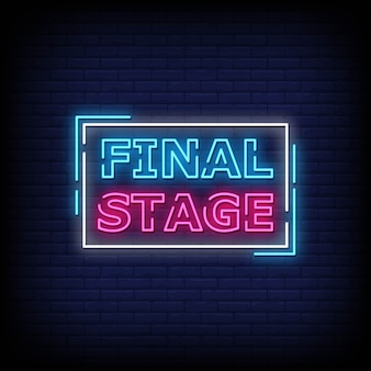 Final stage neon signs style text