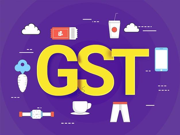 Finanical要素を持つgood service tax(gst)コンセプト。