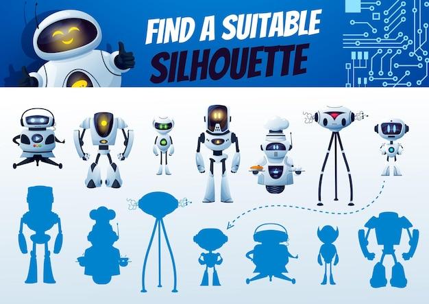 로봇 실루엣 미로 게임을 찾으십시오. 어린이 그림자 일치 벡터 수수께끼, 올바른 사이보그 그늘을 검색합니다. 만화 안드로이드와 인공 지능 봇 캐릭터로 어린이 논리 테스트. 교육과제