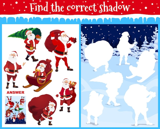 Find correct shadow kids christmas game with santa. preschool or kindergarten age children logical puzzle game or maze with santa character in sleigh, carrying sack and christmas tree cartoon vector