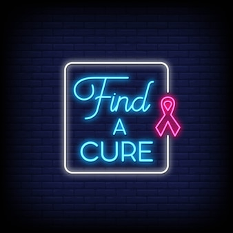 Find a cure for poster in neon style. modern quote in neon sign