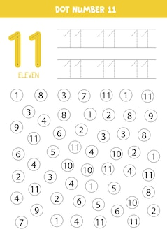 Find and dot number eleven. learning number 11 with kids. educational worksheet.
