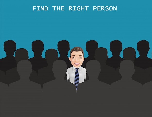 Find the right person for the job concept