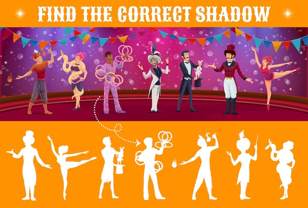 Find shadow vector kids game with circus characters on shapito stage. search and match mind game, puzzle and maze, children education worksheet with cartoon magician, acrobat, juggler and animal tamer