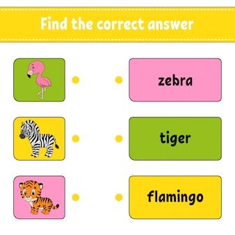 Найдите правильный ответ. нарисуй линию. учим слова. рабочий лист развития образования.