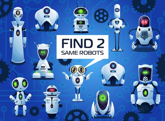 Find two same robots cartoon kids game, vector riddle with ai cyborgs. children logic test with androids and artificial intelligence bots. education worksheet for mind and attentiveness development
