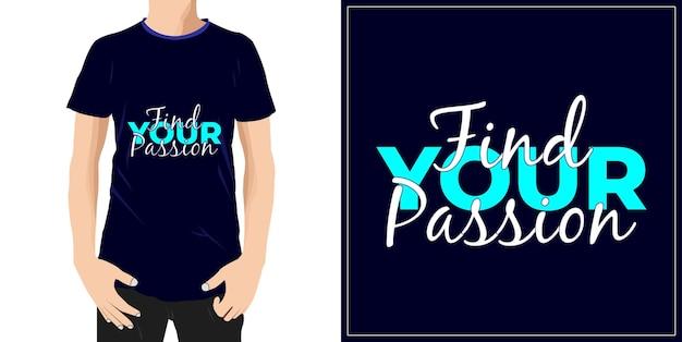 열정 타이포그래피 견적 티셔츠 디자인 프리미엄 벡터 찾기 premium vector