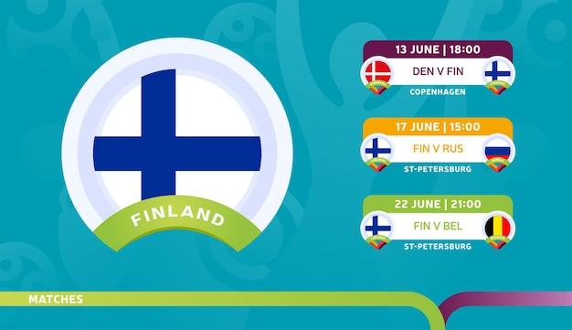 フィンランド代表チームのスケジュールは、2020年のサッカー選手権の最終段階で試合を行います。サッカー2020の試合のイラスト。