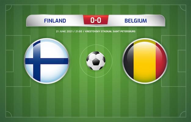 핀란드 대 벨기에 스코어보드 방송 축구 토너먼트 2020 b조