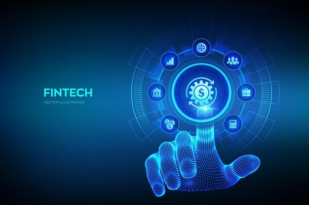 핀테크. 금융 기술, 온라인 뱅킹 및 크라우드 펀딩. 가상 화면에 비즈니스 투자 은행 결제 기술 개념입니다. 디지털 인터페이스를 만지는 로봇 손. 벡터 일러스트 레이 션.