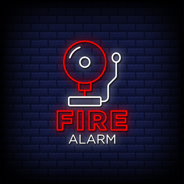 Fire alarm neon signs style text