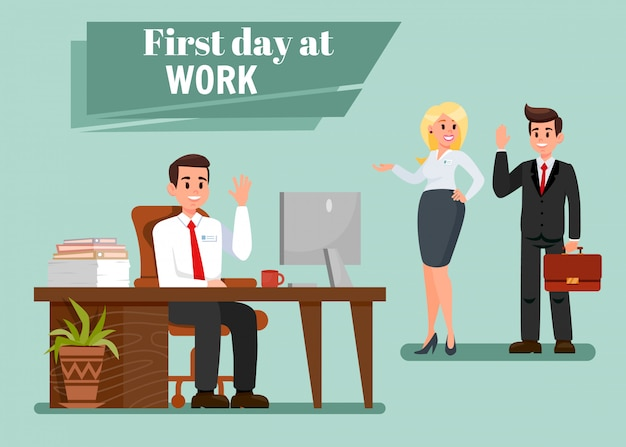 First day at work vector illustration with text