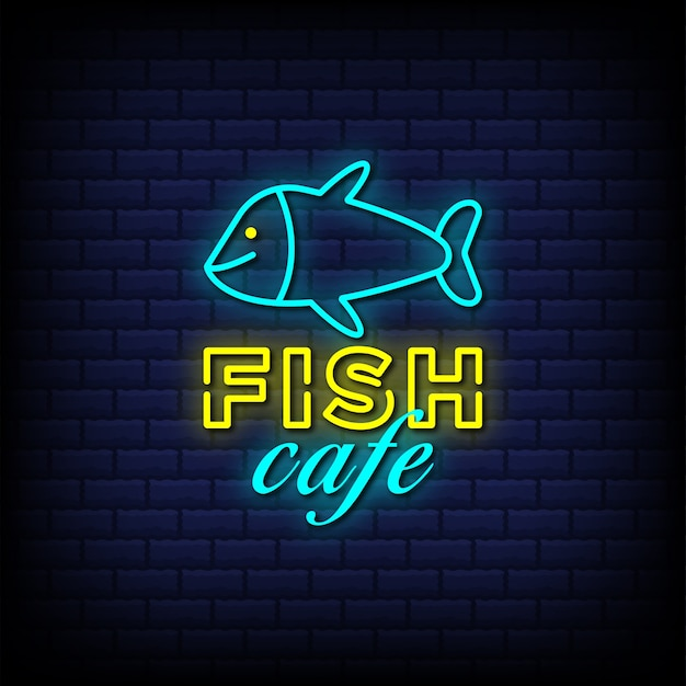 Fish cafe neon signs style text with fish icon