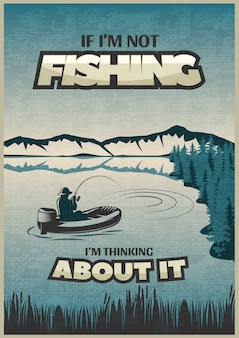 Рыбалка синий постер с заголовком, если я ловлю рыбу, я думаю об этом и рыбака