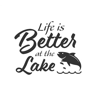 Fishing quote lettering typography