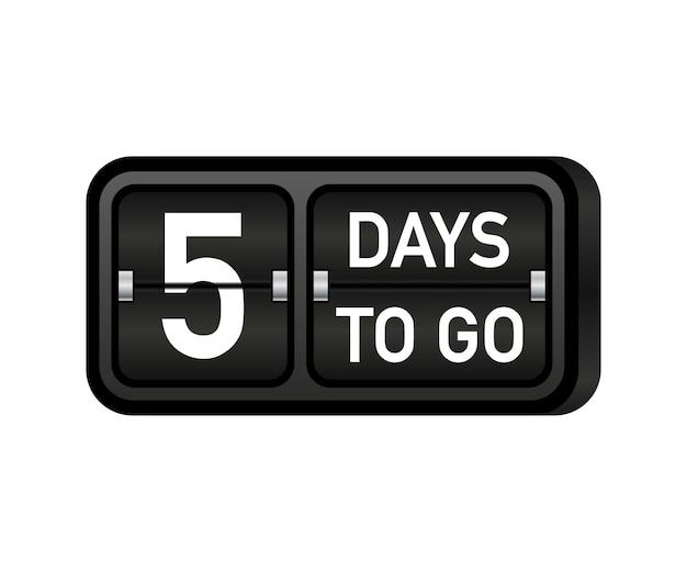 Five days to go clock, darck emblem banner