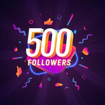 Five hundred followers celebration in social media