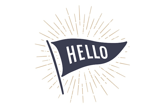 Flag hello. old school flag banner with text hello, hallo, hi. ribbon flag in vintage style with linear drawing light rays, sunburst and rays of sun. hand drawn.