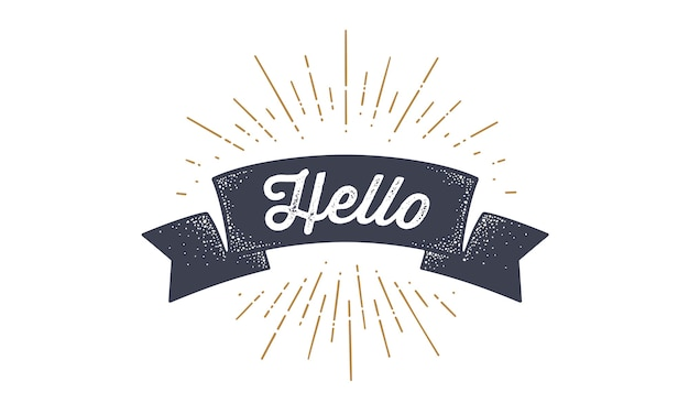 Flag hello. old school flag banner with text hello. ribbon flag in vintage style with linear drawing light rays, sunburst and rays of sun, text hello. hand drawn design element.