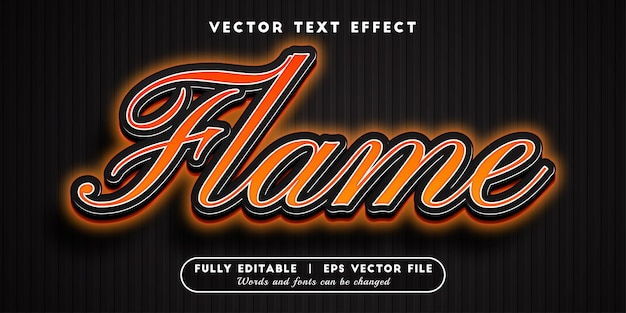 Flame text effect with editable text style
