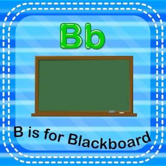 Flashcard letter b is for blackboard