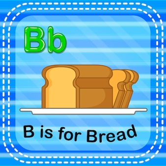 Flashcard letter b is for bread