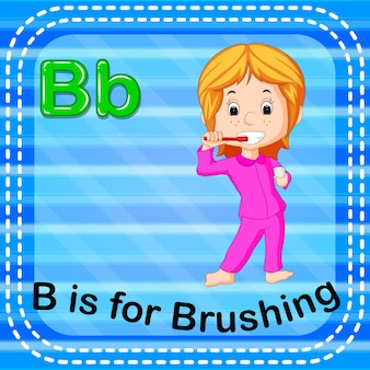 Flashcard letter b is for brushing