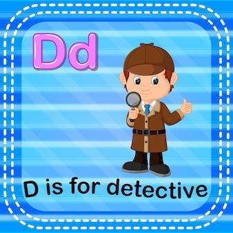 플래시 카드 문자 d는 형사를위한 것입니다