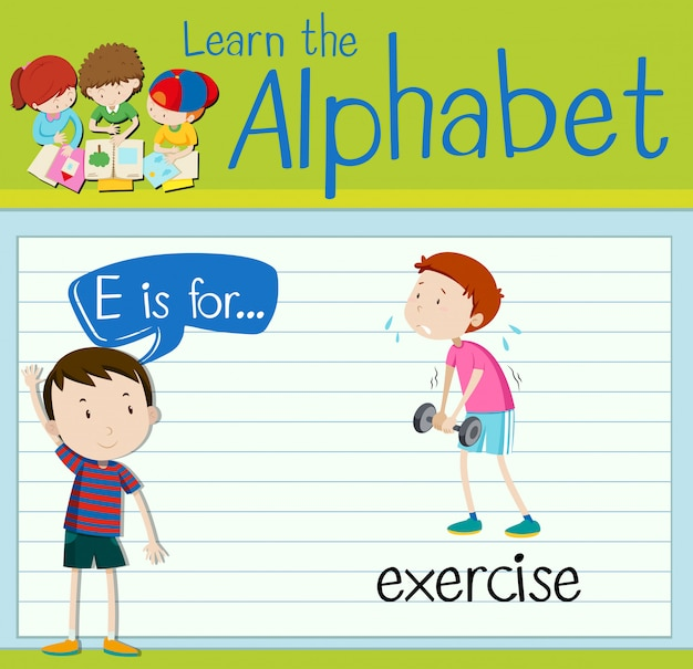 Flashcard letter e is for exercise