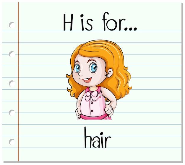 Flashcard 문자 h는 머리카락용입니다.