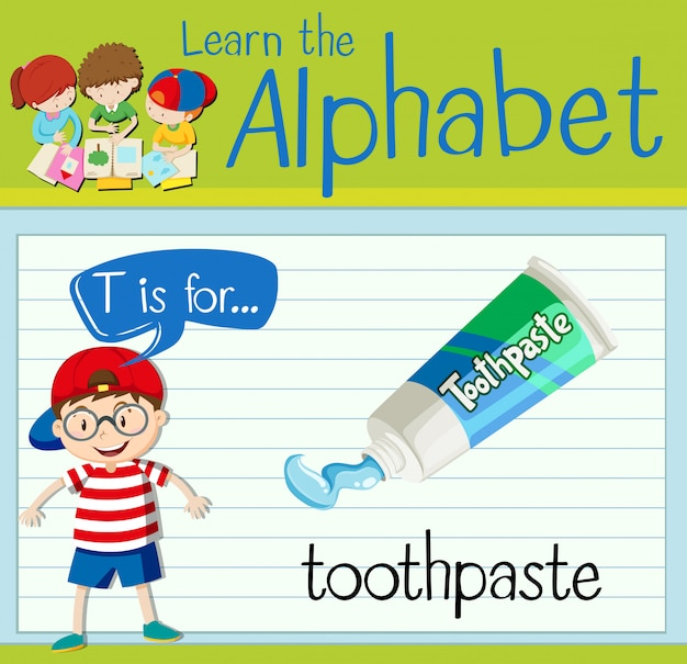 Flashcard letter t is for toothpaste